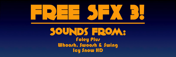 FREE SFX 3! - Absolutely FREE!